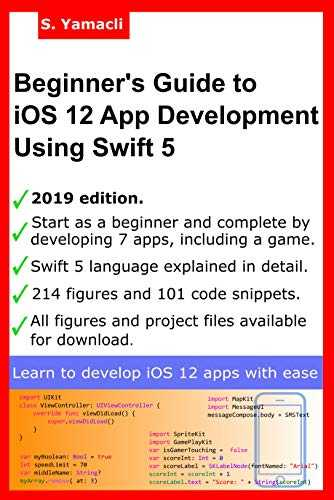 Beginner's Guide to iOS 12 App Development Using Swift 5: Xcode, Swift and App Design Fundamentals (English Edition)