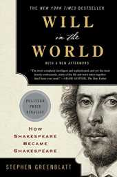 Will in the World – How Shakespeare Became Shakespeare
