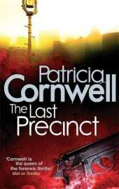 The Last Precinct (Scarpetta Novels) by Patricia' 'Cornwell (2010-08-01)