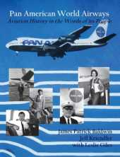 Pan American World Airways Aviation History Through the Words of its People (English Edition)