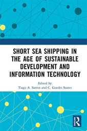 Short Sea Shipping in the Age of Sustainable Development and Information Technology (English Edition)