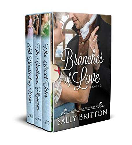 Branches of Love Boxed Set, Books 1-3: Three Regency Romances (English Edition)