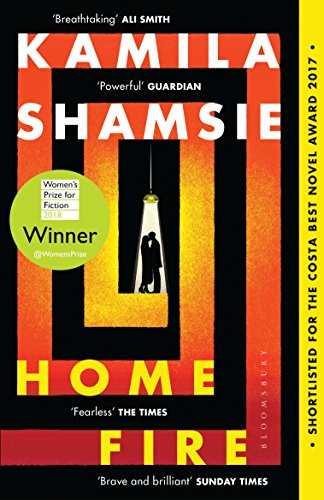 Home Fire: WINNER OF THE WOMEN´S PRIZE FOR FICTION 2018 (English Edition)