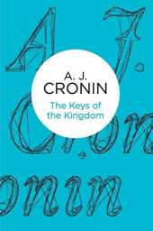 The Keys of the Kingdom (Bello) by A J Cronin (2013-03-28)