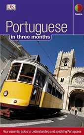 Portuguese in 3 months: Your Essential Guide to Understanding and Speaking Portuguese (Hugo in 3 Months) (English Edition)