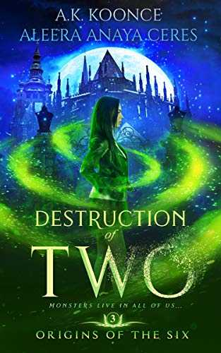 Destruction of Two: A Reverse Harem Series (Origins of the Six Book 3) (English Edition)