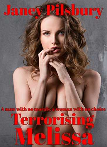 Terrorising Melissa: A Story of Stalking and Blackmail - with a twist in the tail... (English Edition)