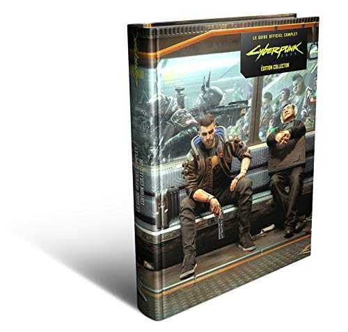 Cyberpunk 2077: Le Guide Officiel Complet - Version Collector