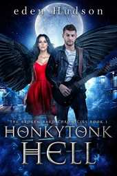 Honkytonk Hell: A Dark and Twisted Urban Fantasy (The Broken Bard Chronicles Book 1) (English Edition)