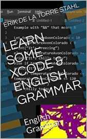 LEARN SOME XCODE & ENGLISH GRAMMAR: English Grammar (English Edition)