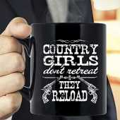 Country Girls Don't Retreat They Reload Handguns & Pistols Guns Mug, Country Girls Mug, Cowboy Boots Hat, Rodeo Horse Gun Up, Western & Southern Life, Gift For Women Girl 11oz 15oz Coffee Mug