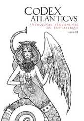 Le Codex Atlanticus 19 - Anthologie permanente du Fantastique
