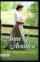 Anne of Avonlea Illustrated