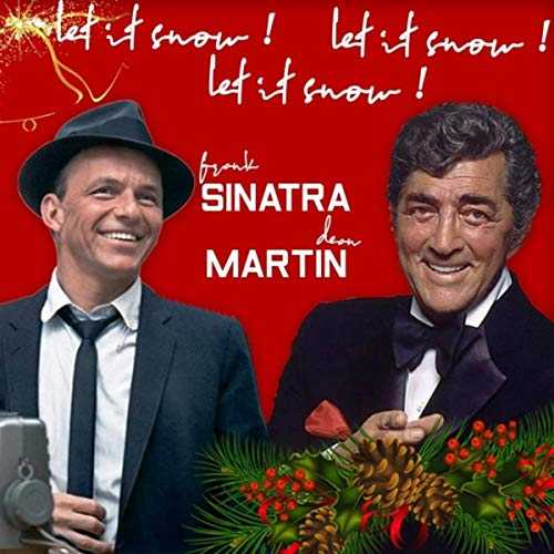 Let It Snow! Let It Snow! Let It Snow! (Frank Sinatra & Dean Martin Best Christmas Songs)