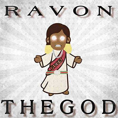 Ravon the God [Explicit]