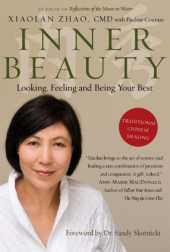 Inner Beauty: Looking, Feeling and Being Your Best Through Traditional Chinese Healing (English Edition)
