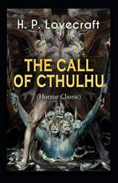 The Call of Cthulhu-Horror Classic(Annotated)