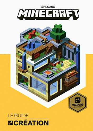 Minecraft, le guide Création