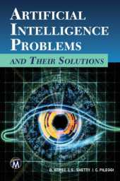 Artificial Intelligence Problems and Their Solutions (English Edition)