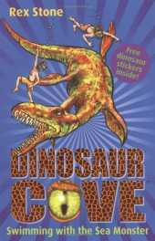 Swimming with the Sea Monster: Dinosaur Cove 8 by Rex Stone (2008-09-04)