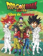 Dragon Ball Super Libro de Colorear: 50 páginas para colorear de alta calidad para niños, adolescentes y adultos | Dragon Ball Super, Dragon Ball GT, ... Ball Coloring Book, otaku para colorear.