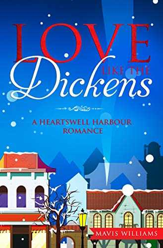 Love like the Dickens: A Heartswell Harbour Romance (English Edition)