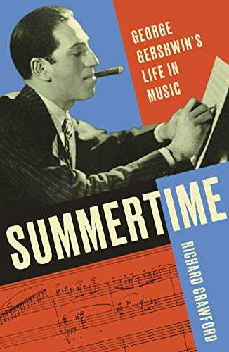 Summertime: George Gershwin's Life in Music (English Edition)