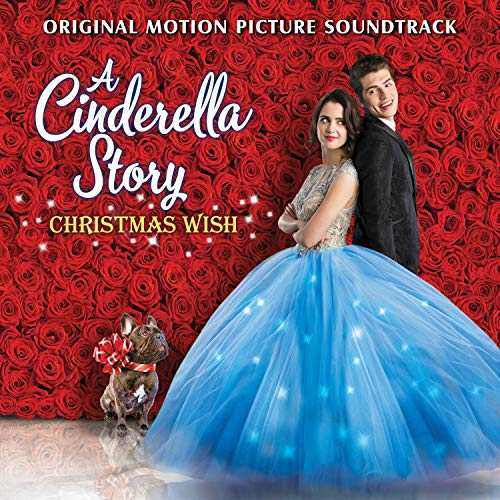 A Cinderella Story: Christmas Wish (Original Motion Picture Soundtrack)