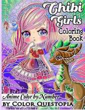 Chibi Girls Coloring Book Anime Color by Number: Adorable Kawaii Manga Mosaic Fantasy Scenes For Adults, Kids, and Teens