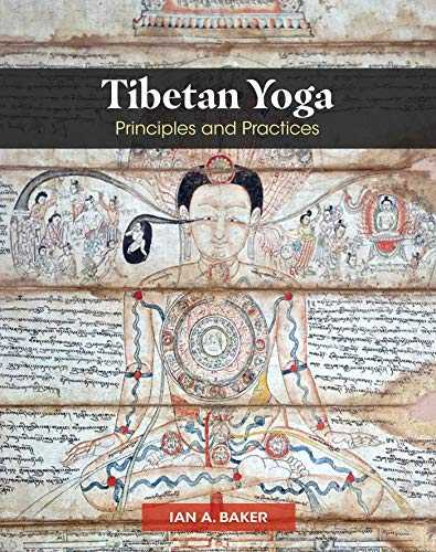Tibetan Yoga: Principles and Practices