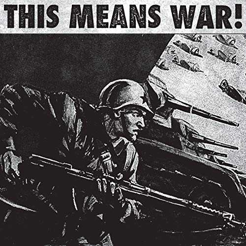 This Means War! [Explicit]