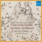 Come to My Garden-German Early Baroque Lovesongs