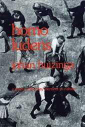 Homo Ludens: A Study of the Play-Element in Culture by Johan Huizinga(1971-06-01)