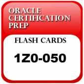 OCPFlash: Flash cards for 1Z0-050 -- Oracle Database 11g: New Features for Administrators