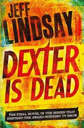 Dexter Is Dead: Book Eight