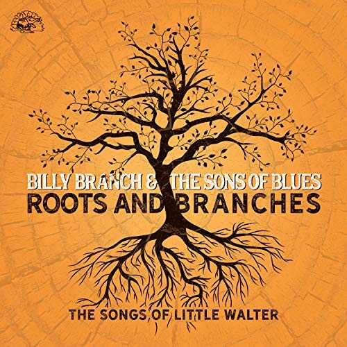 Roots and Branches-The Songs of Little Walter