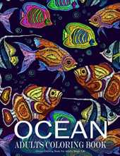 Ocean Coloring Book For Adults Magic Life: Sea Creatures life Adult Coloring Book, with Sea Animals, Island, Beach, Marine Life Relaxing; Coloring Book Best Gift Idea (Large Print).