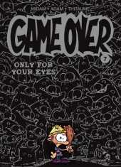 Game Over - Tome 07 : Only for your eyes