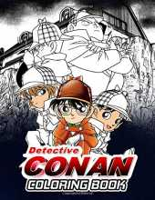 Detective Conan Coloring Book: Japanese Manga Character Coloring Book For Adults Stress Relief