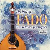The Best of Fado: Um Tesouro Português, Vol. 8